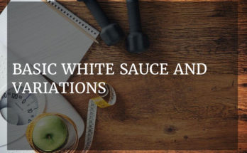 Basic white sauce and variations