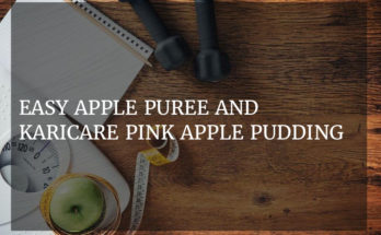 Easy apple puree and Karicare pink apple pudding