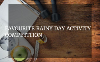Favourite Rainy Day Activity competition