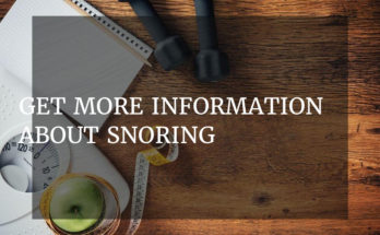 Get More Information About Snoring