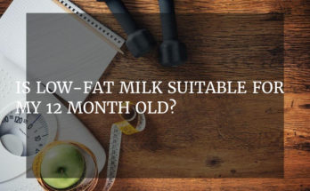 Is low-fat milk suitable for my 12 month old?